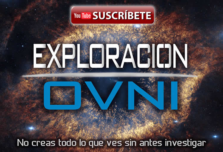 Canal de Youtube de Exploración OVNI.