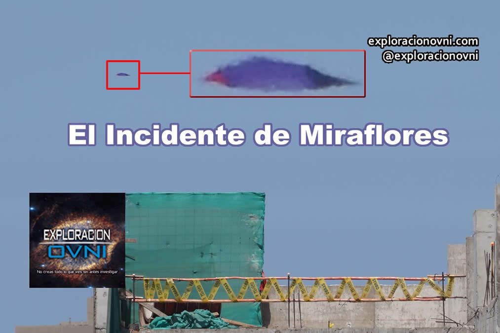 El incidente ovni de Miraflores. Persona revela datos importante para confirmar los resultados de la investigación de MUFON Perú.